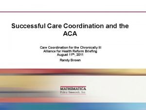 Successful Care Coordination and the ACA Care Coordination