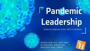 Pandemic Leadership University Response to the COVID19 Pandemic