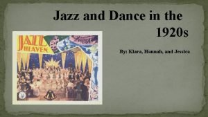 Jazz and Dance in the 1920 s By