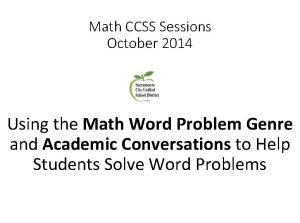 Math CCSS Sessions October 2014 Using the Math