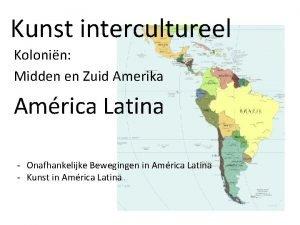 Kunst intercultureel Kolonin Midden en Zuid Amerika Amrica