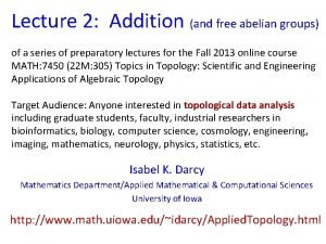 Lecture 2 Addition and free abelian groups of