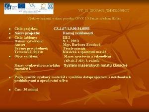 VY32INOVACETMM 22660 BOU Vukov materil v rmci projektu