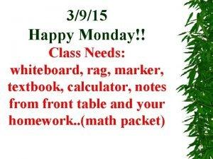 3915 Happy Monday Class Needs whiteboard rag marker