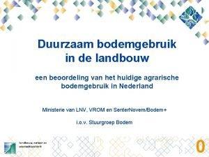 Duurzaam bodemgebruik in de landbouw een beoordeling van