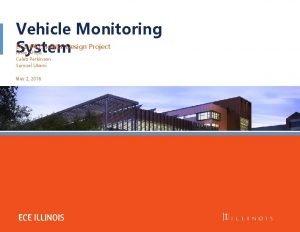 Vehicle Monitoring ECE 445 Senior Design Project System