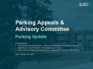 Parking Appeals Advisory Committee Parking Update Presentation By