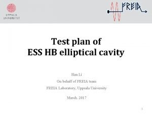 Test plan of ESS HB elliptical cavity Han