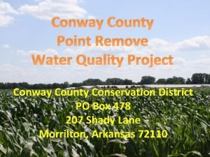 Conway County Point Remove Water Quality Project Conway
