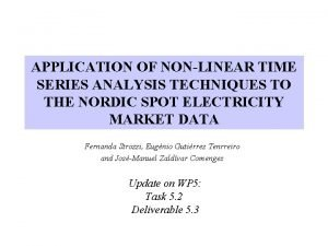 APPLICATION OF NONLINEAR TIME SERIES ANALYSIS TECHNIQUES TO