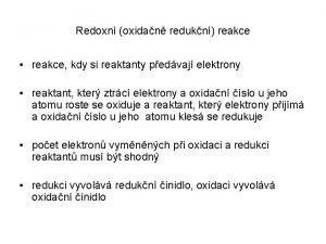Redoxn oxidan redukn reakce reakce kdy si reaktanty