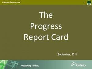 Progress Report Card 1 The Progress Report Card
