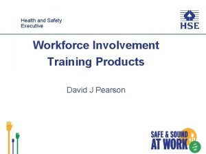 Healthand and Safety Executive Workforce Involvement Training Products