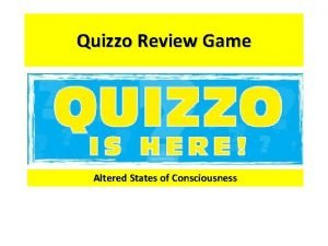 Quizzo Review Game Altered States of Consciousness Sleep