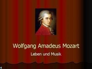 Wolfgang Amadeus Mozart Leben und Musik Nachname Mozart