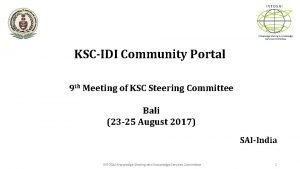 INTOSAI Knowledge Sharing Knowledge Services Committee KSCIDI Community