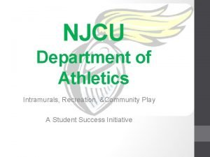 NJCU Department of Athletics Intramurals Recreation Community Play