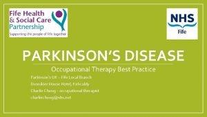 PARKINSONS DISEASE Occupational Therapy Best Practice Parkinsons UK