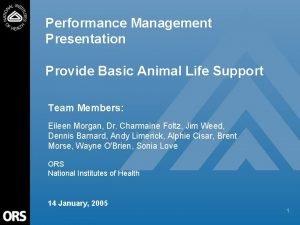 Performance Management Presentation Provide Basic Animal Life Support