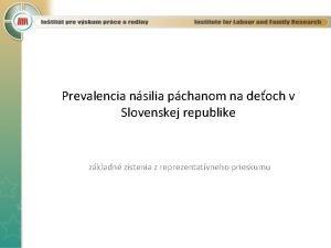 Prevalencia nsilia pchanom na deoch v Slovenskej republike
