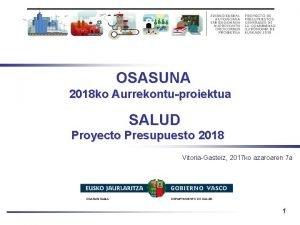 OSASUNA 2018 ko Aurrekontuproiektua SALUD Proyecto Presupuesto 2018
