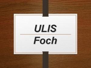 ULIS Foch ULIS Unit Localise pour lInclusion Scolaire