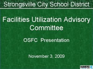 Strongsville City School District Facilities Utilization Advisory Committee