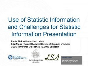 Use of Statistic Information and Challenges for Statistic