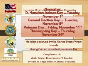 November November 2016 Holidays celebrations Recognition in the