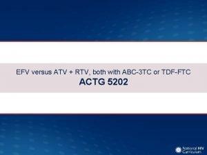 EFV versus ATV RTV both with ABC3 TC