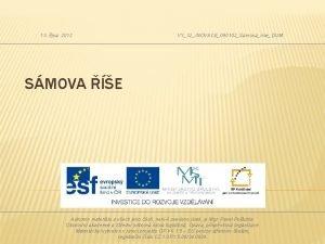 13 jna 2012 VY32INOVACE090102SamovariseDUM SMOVA E Autorem materilu