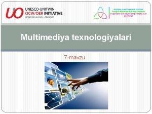 Multimediya texnologiyalari 7 mavzu Reja Multimediya tizimlari ularda