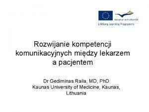 Rozwijanie kompetencji komunikacyjnych midzy lekarzem a pacjentem Dr
