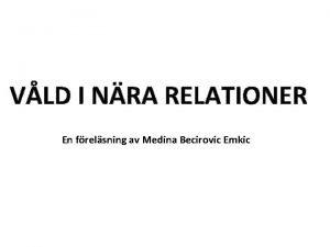 VLD I NRA RELATIONER En frelsning av Medina