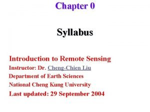 Chapter 0 Syllabus Introduction to Remote Sensing Instructor