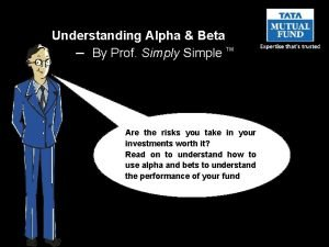 Understanding Alpha Beta By Prof Simply Simple TM