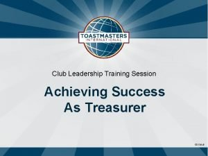 Club Leadership Training Session Achieving Success As Treasurer