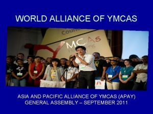 WORLD ALLIANCE OF YMCAS ASIA AND PACIFIC ALLIANCE