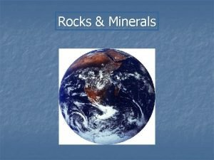 Rocks Minerals Minerals What is a Mineral n