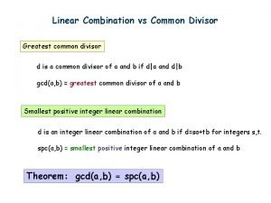 Linear Combination vs Common Divisor Greatest common divisor