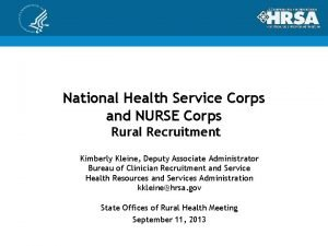 National Health Service Corps and NURSE Corps Rural