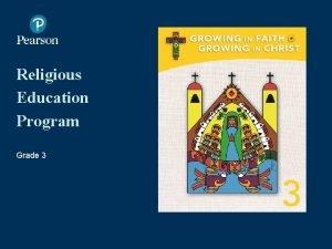 Religious Education Program Grade 3 1 Opening Prayer