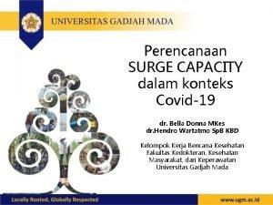 Perencanaan SURGE CAPACITY dalam konteks Covid19 dr Bella