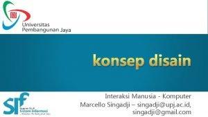 konsep disain Interaksi Manusia Komputer Marcello Singadji Interaksi