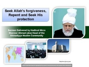 Seek Allahs forgiveness Repent and Seek His protection