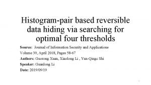 Histogrampair based reversible data hiding via searching for