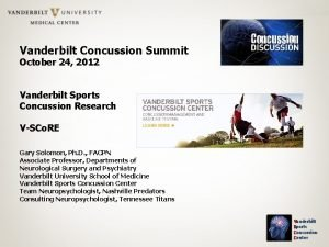 Vanderbilt Concussion Summit October 24 2012 Vanderbilt Sports