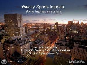 Wacky Sports Injuries Spine Injuries in Surfers Jaspal