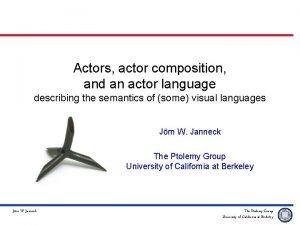 Actors actor composition and an actor language describing