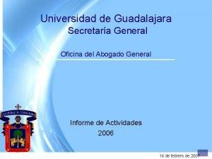 Universidad de Guadalajara Secretara General Oficina del Abogado
